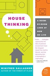 House Thinking | Winifred Gallagher |