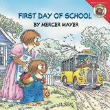 First Day of School | Mercer Mayer |