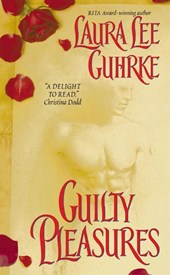 Guilty Pleasures | Laura Lee Guhrke |
