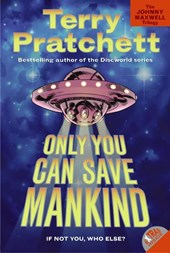 Only You Can Save Mankind | Terry Pratchett |