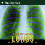 Lungs | Seymour Simon |