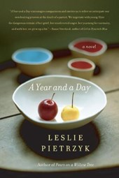 A Year and a Day | Leslie Pietrzyk |