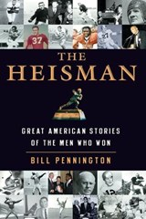 The Heisman | Bill Pennington |