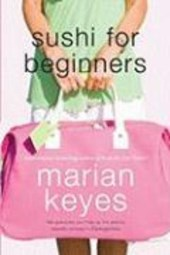 Sushi For Beginners | Marian Keyes |