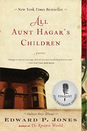 All Aunt Hagar's Children | Edward P. Jones |
