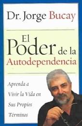 El Poder De La Autodependencia / The Power of Self-Dependence