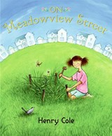 On Meadowview Street | Henry Cole |