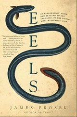Eels | James Prosek |