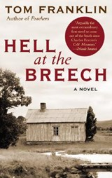 Hell at the Breech | Tom Franklin |