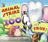 Animal Strike at the Zoo. It's True! | Karma Wilson |