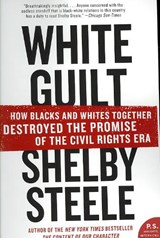 White Guilt | Shelby Steele |