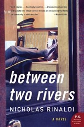 Between Two Rivers | Nicholas Rinaldi |