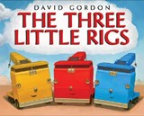 The Three Little Rigs | David Gordon |
