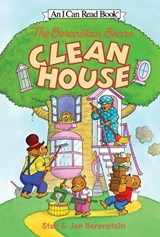 The Berenstain Bears Clean House | Berenstain, Stan ; Berenstain, Jan |