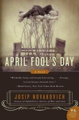 April Fool's Day | Josip Novakovich |