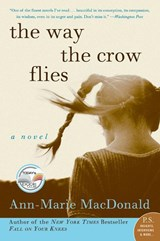 The Way the Crow Flies | Ann-Marie MacDonald |