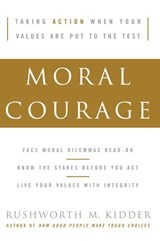 Moral Courage | Rushworth M. Kidder |