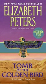 Tomb of the Golden Bird | Elizabeth Peters |