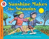 Sunshine Makes the Seasons | Franklyn Mansfield Branley |