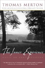 The Inner Experience | Thomas Merton |
