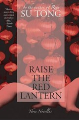 Raise the Red Lantern | Su Tong |