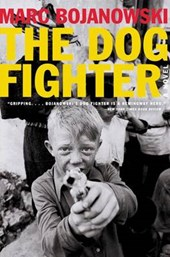 The Dog Fighter | Marc Bojanowski |