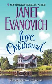 Love Overboard | Janet Evanovich |