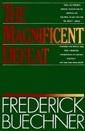 The Magnificent Defeat | Frederick Buechner |