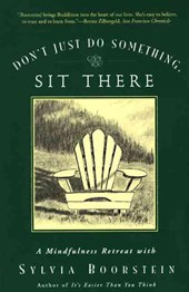Don't Just Do Something, Sit There | Sylvia Boorstein |