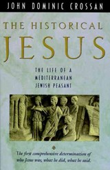 The Historical Jesus | John Dominic Crossan |