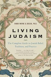 Living Judaism | Wayne D. Dosick |