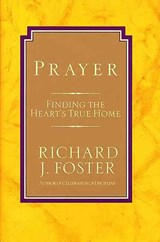 Prayer | Richard J. Foster |