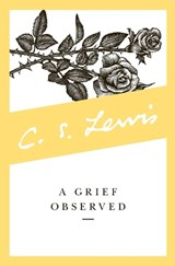 A Grief Observed | C.S. Lewis |
