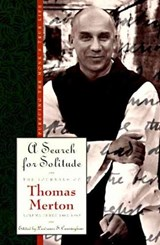 A Search for Solitude | Thomas Merton |