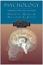 Psychology through the Eyes of Faith | David G. Myers |