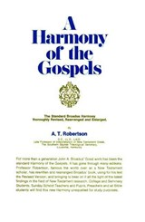 Harmony of the Gospels for Students of the Life of Christ | A. T. Robertson |