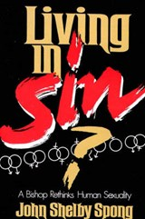 Living in Sin? | John Shelby Spong |