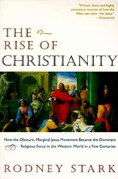 The Rise of Christianity | Rodney Stark |