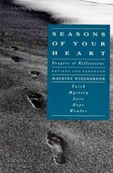 Seasons of Your Heart | Macrina Wiederkehr |