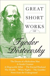 Great Short Works of Fyodor Dostoevsky | Fyodor Dostoyevsky |
