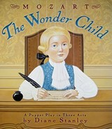 Mozart: the Wonder Child | Diane Stanley |