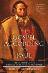 The Gospel According to Paul | Robin Griffith-Jones |