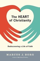The Heart of Christianity | Marcus J. Borg |