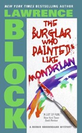 The Burglar Who Painted Like Mondrian | Lawrence Block |