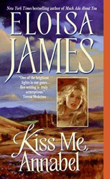 Kiss Me, Annabel | Eloisa James |