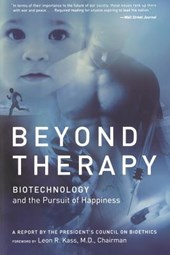 Beyond Therapy | Leon Kass |