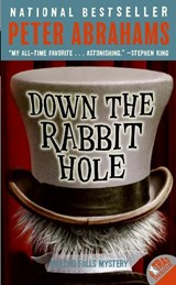 Down the Rabbit Hole | Peter Abrahams |