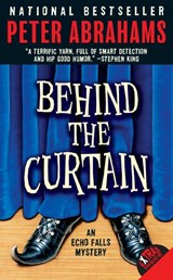 Behind the Curtain | Peter Abrahams |