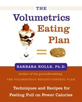 The Volumetrics Eating Plan | Barbara J. Rolls |