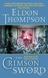 The Crimson Sword | Eldon Thompson |